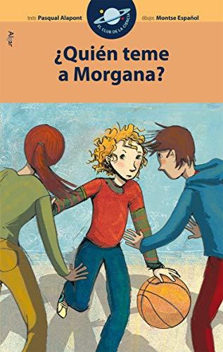 9788498452112: ¿Quién teme a Morgana? (El Club de la Ciencia)