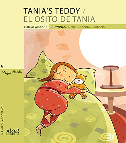 Tania's teddy / El osito de Tania.: Gregori, Teresa