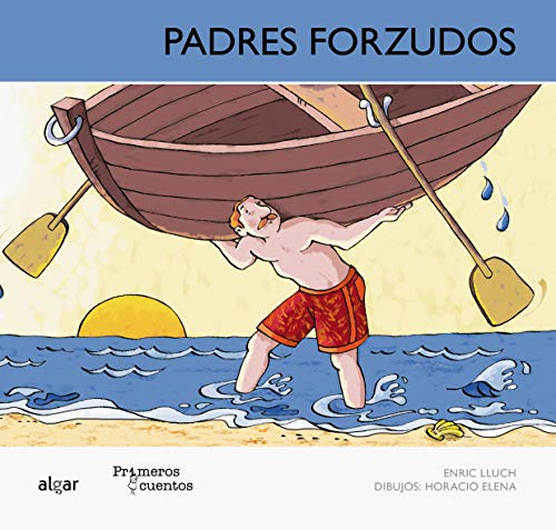 Padres forzudos (MAY): Lluch Girb?s, Enric