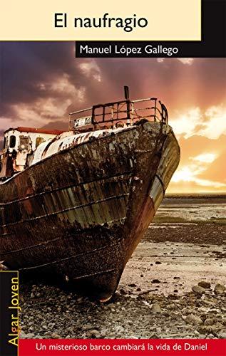 El naufragio (Paperback): Manuel Lopez Gallego