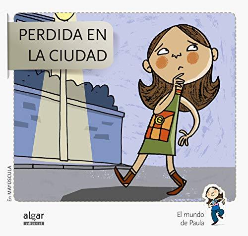 9788498455717: Perdida En La Ciudad - Edición En Mayúscula (El mundo de Paula)