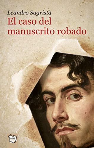 9788498456097: El Manuscrito Robado (Algar Joven)