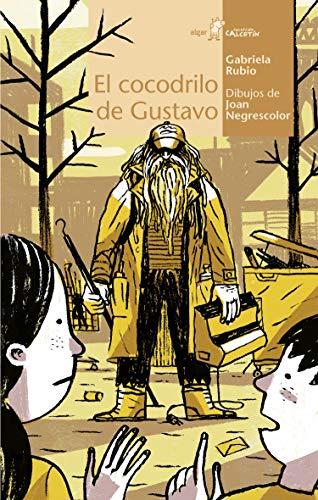 El cocodrilo de Gustavo (Paperback): Gabriela Rubio Marquez