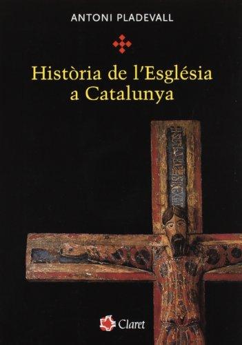 9788498460025: Historia de L'Esglesia a Catalunya