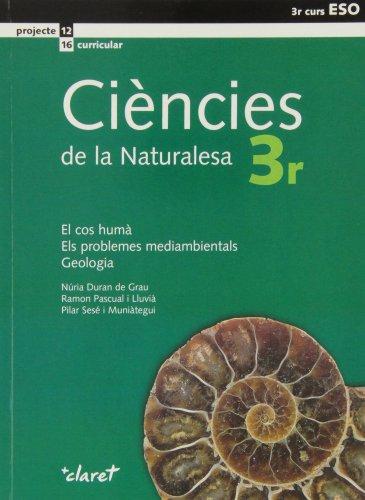 9788498460223: Ciències de la naturalesa, el cos humà, els problemas mediambientals, geologia, 3 ESO