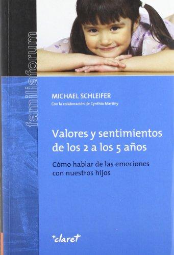 9788498461831: VALORES Y SENTIMIENTOS DE LOS 2 A LOS 5 AÑOS (CLARET)