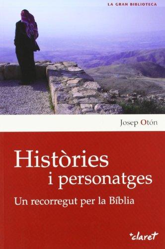 9788498463057: Històries i personatges: Un recorregut per la Bíblia (La Gran Biblioteca)
