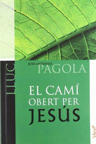 9788498466522: CAMI OBERT PER JESUS