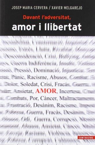 Davant l adversitat, amor i llibertat (Paperback): Josep María Cervera