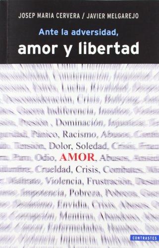 Ante la adversidad, amor y libertad (Paperback): Josep María Cervera
