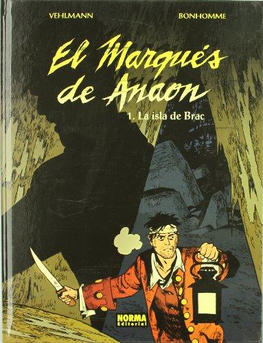 9788498470383: EL MARQUÉS DE ANAON 1. LA ISLA DE BRAC (CÓMIC EUROPEO)