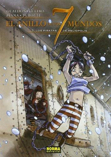 9788498470659: El Anillo De Los 7 Mundos 3.piratas Heliopolis