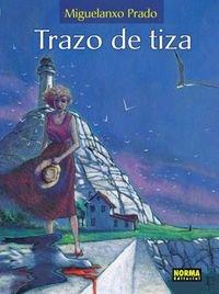 9788498472042: Trazo de tiza/ Streak of Chalk (Spanish Edition)