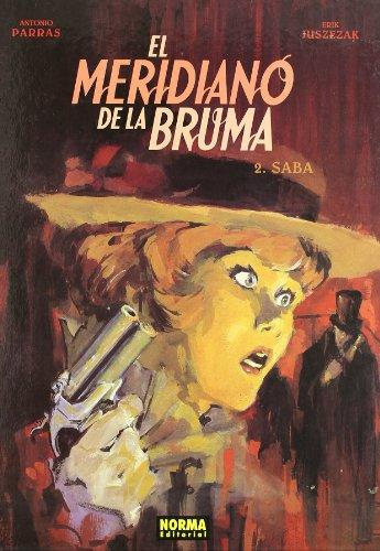 9788498472271: El meridiano de la bruma 2, Saba