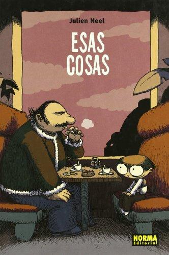 9788498472301: Esas cosas/ Those things (Nomadas) (Spanish Edition)