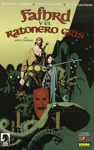 FAFHRD Y EL RATONERO GRIS (ALQUIMIA) (Spanish Edition) (9788498473216) by Chaykin, Howard; Mignola, Mike
