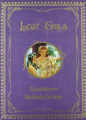 Lost Girls 1 - Gebbie, Melinda and Moore, Alan