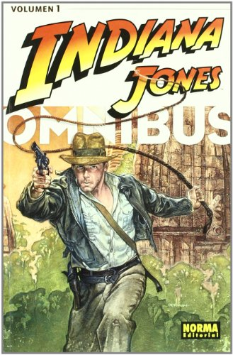 Indiana Jones Omnibus 1 (Spanish Edition) (8498475163) by Byrne, John; Chaykin, Howard; Simonson, Walter; Frenz, Ron