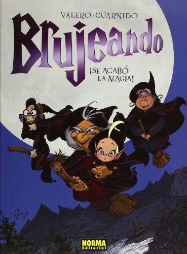 9788498475197: Brujeando 1 se acabo la magia!/ Sorcery 1 The Lost Magic (Spanish Edition)