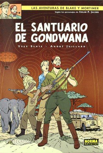 9788498475593: El santuario de Gondwana 18 / The sanctuary of Gondwana 18 (Las Aventuras De Blake Y Mortimer / the Adventures of Blake & Mortimer) (Spanish Edition)