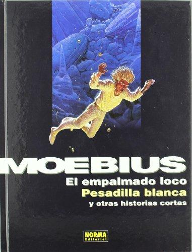 9788498475678: El empalmado loco, pesadilla Blanca y otras historias cortas/ The Crazy Employee, White Nighmare and other Short Stories (Spanish Edition)