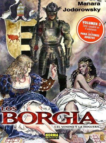 9788498476262: Los Borgia 3 El veneno y la hoguera / The Poison and Fire (Spanish Edition)