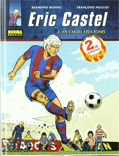9788498476774: ERIC CASTEL 01. ERIC I ELS TONIS (CÓMIC EUROPEO)