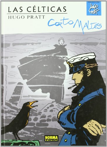 9788498477870: Corto maltes 2 Las celticas / The Celts (Hugo Pratt) (Spanish Edition)