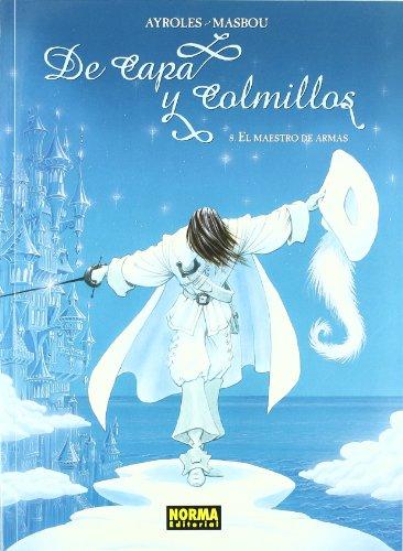 9788498478129: DE CAPA Y COLMILLOS 8. EL MAESTRO DE ARMAS (CÓMIC EUROPEO)