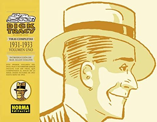 9788498478457: Dick Tracy 1: Tiras Completas 1931-1933 / The Complete Chester Gould's Dick Tracy (Spanish Edition)