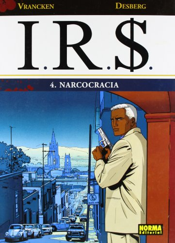 9788498478631: IRS 4 NARCOCRACIA (CÓMIC EUROPEO)