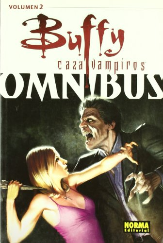 Buffy Omnibus 2 Cazavampiros/ The Vampire Slayer (Spanish Edition) (8498479002) by Fabian Nicieza; Scott Lobdell