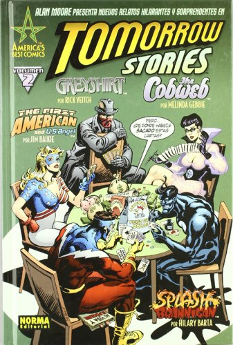 Tomorrow Stories 2 (Spanish Edition) (9788498479010) by Alan Moore; Melinda Gebbie
