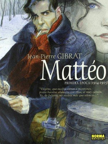 9788498479102: Matteo: Primera Epoca (1914-1915)/ 1st Era (1914-1915) (Spanish Edition)