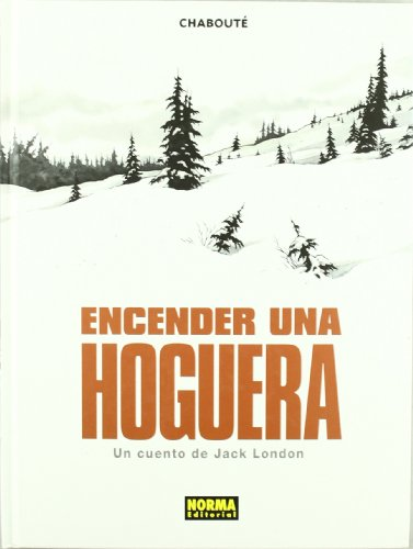9788498479324: Encender una hoguera/ Incinerating a Bonfire (Spanish Edition)