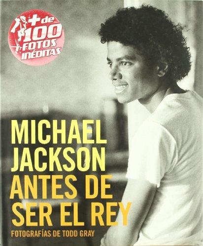 9788498479676: MICHAEL JACKSON: ANTES DE SER EL REY (BIOGRAFÍA)