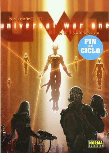 9788498479782: Universal War One 6: El Patriarca / the Patriarch (Spanish Edition)