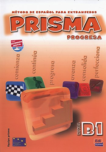 Prisma progresa B1 : Libro del alumno: Ruth Vázquez Fernández;