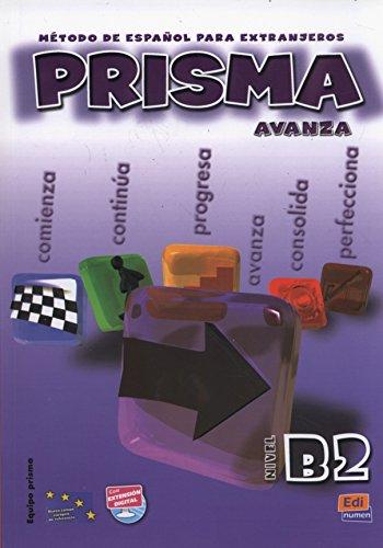 9788498480030: Prisma. B2. Avanza. Libro del alumno. Per le Scuole superiori. Con CD Audio: Prisma B2 Avanza - Libro del alumno+CD