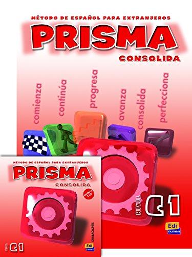 9788498480047: Prisma consolida C1 : Prisma del alumno (2CD audio)