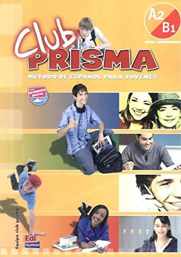 9788498480184: Club Prisma : Libro del alumno Nivel intermedio A2-B1 (1CD audio)