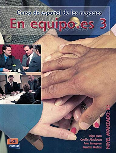 9788498480306: En equipo.es. Libro del alumno. Per le Scuole superiori: En equipo.es 3 - Libro del alumno