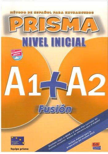 9788498480559: Prisma Fusión A1+A2 - L. del alumno + CD: Student Book + CD (Prisma Fusion)