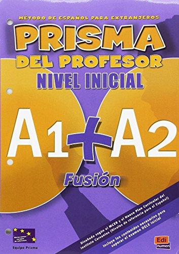 9788498480573: Prisma Fusión A1+A2 - Libro del profesor (Prisma Fusion)