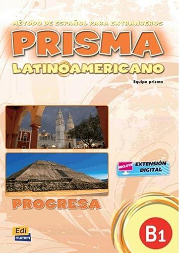 Prisma latinoamericano progresa B1 : Libro del: Ruth Vázquez Fernández;