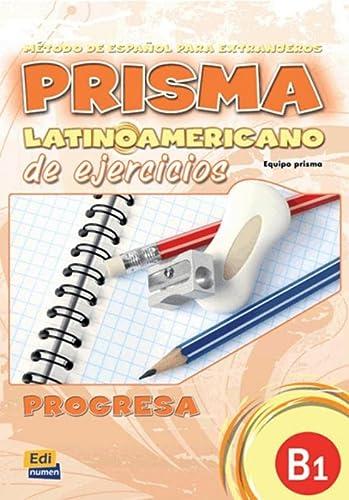 Prisma latinoamericano progresa B1 : Libro de: María Bueno Olivares;