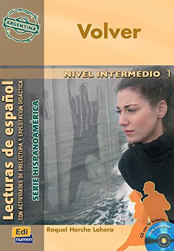 9788498481259: Volver (Argentina) Nivel B1 (Lecturas de español - Serie Hispanoaméri)