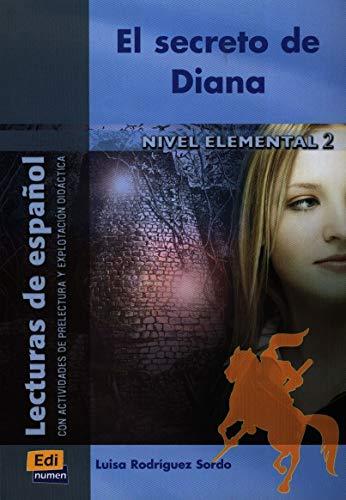 9788498481280: El secreto de Diana (Lecturas de español para jóvenes y adult)