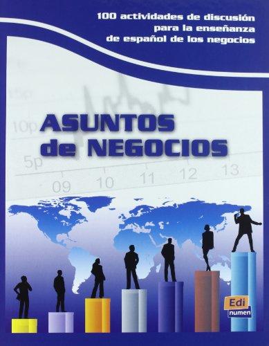 9788498481419: Asuntos de negocios / Business Issues: 100 actividades de discusión para la enseñanza de español de negocios / Discussion of 100 Activities for ... Spanish (FINES ESPECIFICOS) (Spanish Edition)