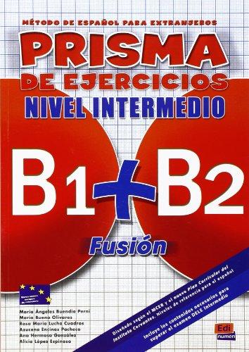 Prisma nivel intermedio : Libro de ejercicios: María Bueno Olivares;